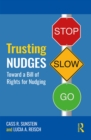 Trusting Nudges : Toward A Bill of Rights for Nudging - eBook