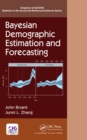 Bayesian Demographic Estimation and Forecasting - eBook