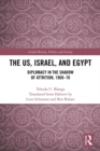 The US, Israel, and Egypt : Diplomacy in the Shadow of Attrition, 1969-70 - eBook