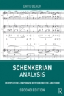 Schenkerian Analysis : Perspectives on Phrase Rhythm, Motive and Form - eBook