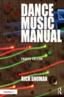 Dance Music Manual : Tools, Toys, and Techniques - eBook