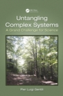 Untangling Complex Systems : A Grand Challenge for Science - eBook