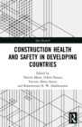 Construction Health and Safety in Developing Countries - eBook
