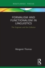 Formalism and Functionalism in Linguistics : The Engineer and the Collector - eBook