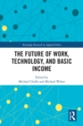 The Future of Work, Technology, and Basic Income - eBook