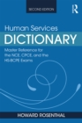 Human Services Dictionary : Master Reference for the NCE, CPCE, and the HS-BCPE Exams, 2nd ed - eBook