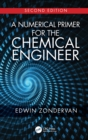 A Numerical Primer for the Chemical Engineer, Second Edition - eBook