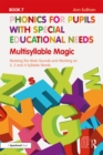Phonics for Pupils with Special Educational Needs Book 7: Multisyllable Magic : Revising the Main Sounds and Working on 2, 3 and 4 Syllable Words - eBook
