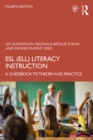 ESL (ELL) Literacy Instruction : A Guidebook to Theory and Practice, 4th Edition - eBook