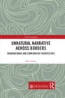Unnatural Narrative across Borders : Transnational and Comparative Perspectives - eBook