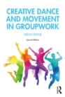 Creative Dance and Movement in Groupwork - eBook
