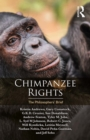 Chimpanzee Rights : The Philosophers' Brief - eBook
