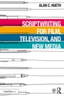 Scriptwriting for Film, Television and New Media - eBook