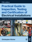 Practical Guide to Inspection, Testing and Certification of Electrical Installations, 5th ed - eBook