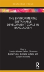 The Environmental Sustainable Development Goals in Bangladesh - eBook