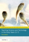Teaching Science and Technology in the Early Years (3-7) - eBook