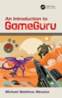 An Introduction to GameGuru - eBook