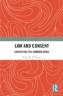Law and Consent : Contesting the Common Sense - eBook
