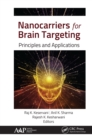 Nanocarriers for Brain Targeting : Principles and Applications - eBook