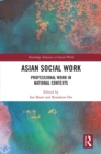Asian Social Work : Professional Work in National Contexts - eBook