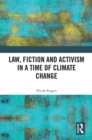 Law, Fiction and Activism in a Time of Climate Change - eBook