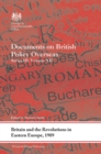 Britain and the Revolutions in Eastern Europe, 1989 : Documents on British Policy Overseas, Series III, Volume XII - eBook