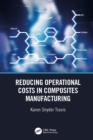 Reducing Operational Costs in Composites Manufacturing - eBook