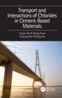 Transport and Interactions of Chlorides in Cement-based Materials - eBook