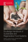 Routledge Handbook of Sustainable and Regenerative Food Systems - eBook