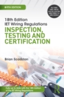 IET Wiring Regulations: Inspection, Testing and Certification - eBook