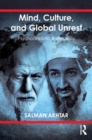 Mind, Culture, and Global Unrest : Psychoanalytic Reflections - eBook