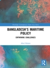 Bangladesh's Maritime Policy : Entwining Challenges - eBook