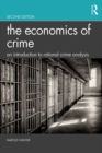 The Economics of Crime : An Introduction to Rational Crime Analysis - eBook