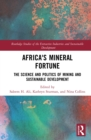 Africa's Mineral Fortune : The Science and Politics of Mining and Sustainable Development - eBook