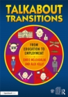 Talkabout Transitions : From Education to Employment - eBook