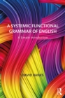 A Systemic Functional Grammar of English : A Simple Introduction - eBook