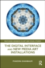 The Digital Interface and New Media Art Installations - eBook