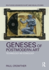 Geneses of Postmodern Art : Technology As Iconology - eBook
