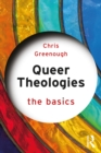 Queer Theologies: The Basics - eBook
