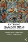 Entering Religious Minds : The Social Study of Worldviews - eBook