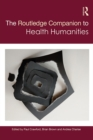 The Routledge Companion to Health Humanities - eBook