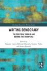 Writing Democracy : The Political Turn in and Beyond the Trump Era - eBook