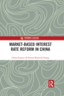 Market-Based Interest Rate Reform in China - eBook