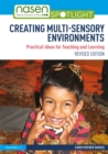 Creating Multi-sensory Environments : Practical Ideas for Teaching and Learning - eBook