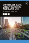Driverless Cars, Urban Parking and Land Use - eBook