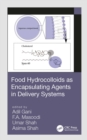 Food Hydrocolloids as Encapsulating Agents in Delivery Systems - eBook