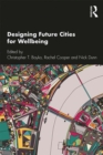 Designing Future Cities for Wellbeing - eBook