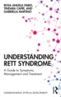 Understanding Rett Syndrome : A guide to symptoms, management and treatment - eBook