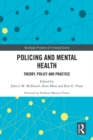Policing and Mental Health : Theory, Policy and Practice - eBook
