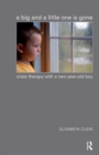A Big and a Little One is Gone : Crisis Therapy with a Two-year-old Boy - eBook